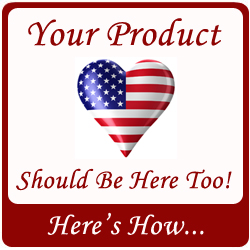 Your Made In America Product Should Be Here